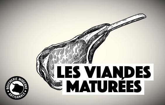 les viandes maturées