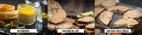 foie gras cru, mi-cuit ou en conserve